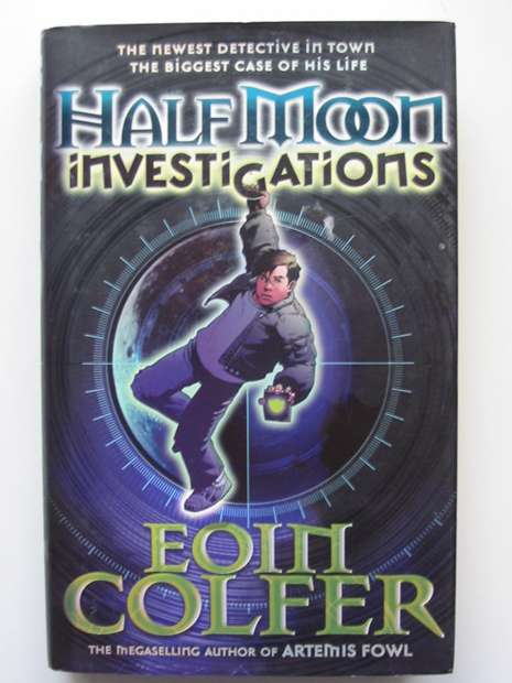 Photo of HALF MOON INVESTIGATIONS written by Colfer, Eoin published by Puffin (STOCK CODE: 627280)  for sale by Stella & Rose's Books