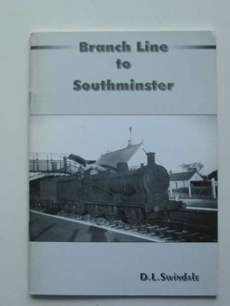 Photo of BRANCH LINE TO SOUTHMINSTER written by Swindale, Dennis L. published by Earm Publications (STOCK CODE: 627534)  for sale by Stella & Rose's Books
