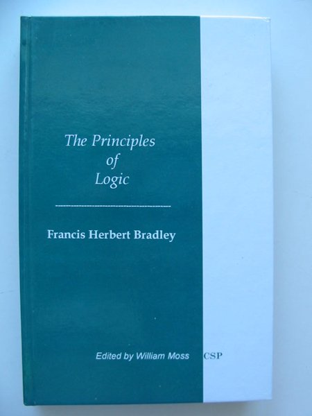 Photo of THE PRINCIPLES OF LOGIC written by Bradley, Francis Herbert<br />Moss, William published by Cambridge Scholars Press Ltd. (STOCK CODE: 627807)  for sale by Stella & Rose's Books