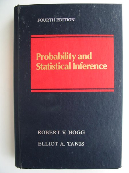 Photo of PROBABILITY AND STATISTICAL INFERENCE written by Hogg, Robert V. illustrated by Tanis, Elliot A. published by Macmillan Publishing Co. (STOCK CODE: 627817)  for sale by Stella & Rose's Books