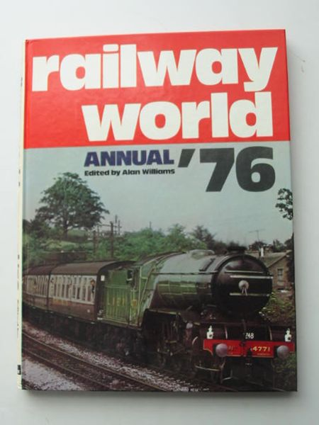 Photo of RAILWAY WORLD ANNUAL 1976 written by Williams, Alan published by Ian Allan Ltd. (STOCK CODE: 628022)  for sale by Stella & Rose's Books