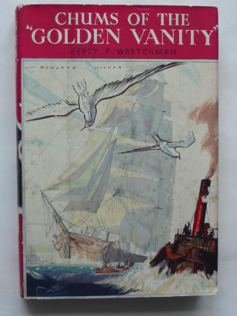 Photo of CHUMS OF THE GOLDEN VANITY written by Westerman, Percy F. illustrated by Hilder, R.F. published by Blackie & Son Ltd. (STOCK CODE: 628191)  for sale by Stella & Rose's Books