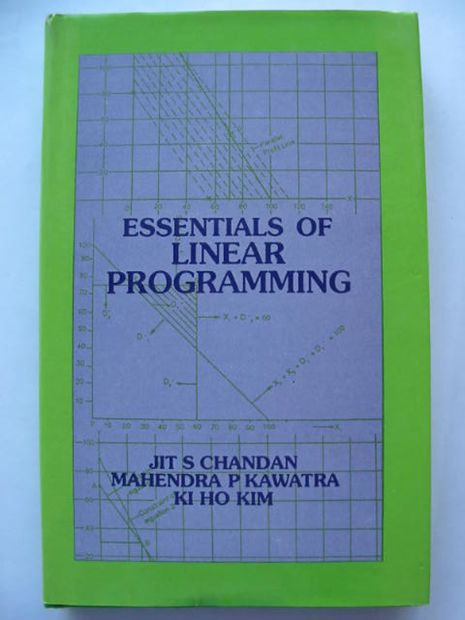 Photo of ESSENTIALS OF LINEAR PROGRAMMING written by Chandan, Jit S.<br />Kawatra, Mahendra P.<br />Kim, Ki Ho published by Vikas Publishing House (STOCK CODE: 628498)  for sale by Stella & Rose's Books