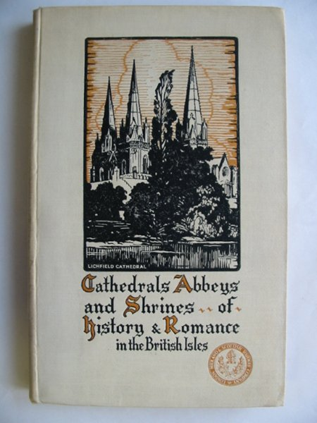 Photo of CATHEDRALS ABBEYS AND SHRINES OF HISTORY AND ROMANCE IN THE BRITISH ISLES published by London Midland and Scottish Railway Company (STOCK CODE: 628570)  for sale by Stella & Rose's Books