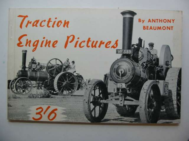 Photo of TRACTION ENGINE PICTURES written by Beaumont, Anthony published by Percival Marshall (STOCK CODE: 628734)  for sale by Stella & Rose's Books