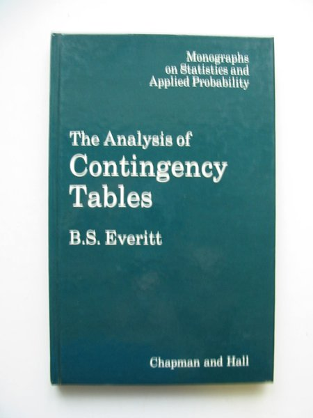 Photo of THE ANALYSIS OF CONTINGENCY TABLES written by Everitt, Brian S. published by Chapman & Hall (STOCK CODE: 628951)  for sale by Stella & Rose's Books