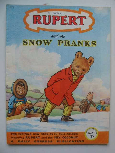 Photo of RUPERT ADVENTURE SERIES No. 31 - RUPERT AND THE SNOW PRANKS written by Bestall, Alfred published by Daily Express (STOCK CODE: 629102)  for sale by Stella & Rose's Books