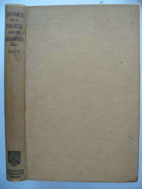 Photo of AN ELEMENTARY TREATISE ON THE DYNAMICS OF A PARTICLE AND OF RIGID BODIES written by Loney, S.L. published by Cambridge University Press (STOCK CODE: 629721)  for sale by Stella & Rose's Books