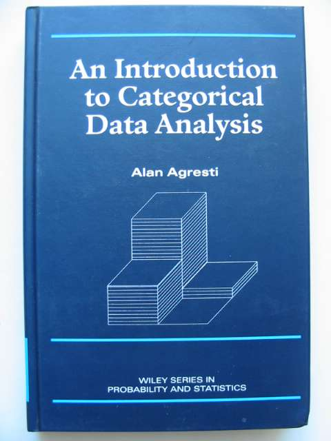 Photo of AN INTRODUCTION TO CATEGORICAL DATA ANALYSIS written by Agresti, Alan published by Wiley-Interscience (STOCK CODE: 629794)  for sale by Stella & Rose's Books