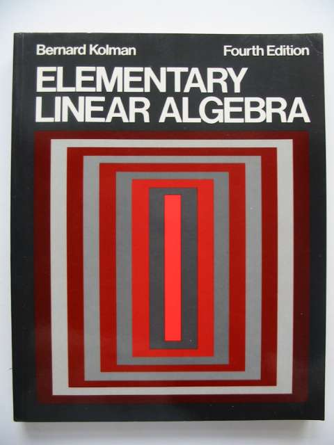 Photo of ELEMENTARY LINEAR ALGEBRA written by Kolman, Bernard published by Macmillan Publishing Co., Collier Macmillan Publishers (STOCK CODE: 630025)  for sale by Stella & Rose's Books