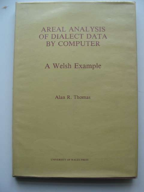 Photo of AREAL ANALYSIS OF DIALECT DATA BY COMPUTER written by Thomas, Alan R. published by University of Wales (STOCK CODE: 630210)  for sale by Stella & Rose's Books