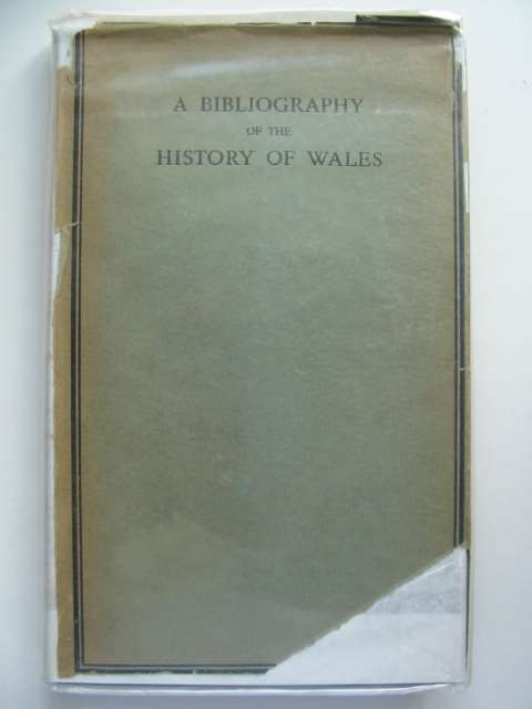 Photo of A BIBLIOGRAPHY OF THE HISTORY OF WALES written by Jenkins, R.T.<br />Rees, William published by University of Wales (STOCK CODE: 630284)  for sale by Stella & Rose's Books