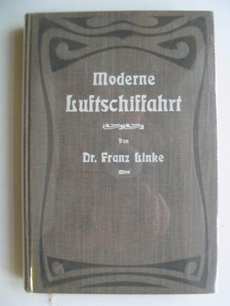 Photo of MODERNE LUFTSCHIFFAHRT written by Linke, Franz published by Verlagsbuchhandlung Alfred Schall (STOCK CODE: 630426)  for sale by Stella & Rose's Books