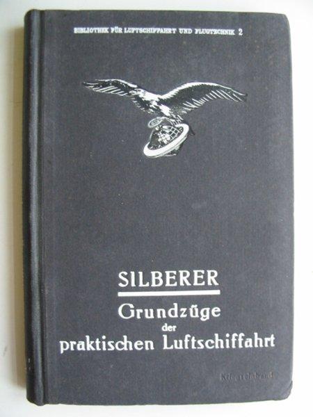 Photo of GRUNDZUGE DER PRAKTISCHEN LUFTSCHIFFAHRT written by Silberer, Victor published by Richard Carl Schmidt & Co. (STOCK CODE: 630429)  for sale by Stella & Rose's Books