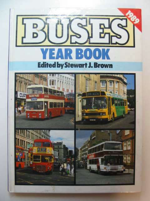 Photo of BUSES YEAR BOOK 1989 written by Brown, Stewart J. published by Ian Allan Ltd. (STOCK CODE: 630657)  for sale by Stella & Rose's Books