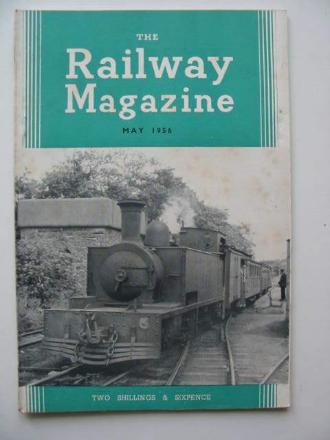 THE RAILWAY MAGAZINE VOL 102 - 1956 (12 ISSUES), STOCK ...