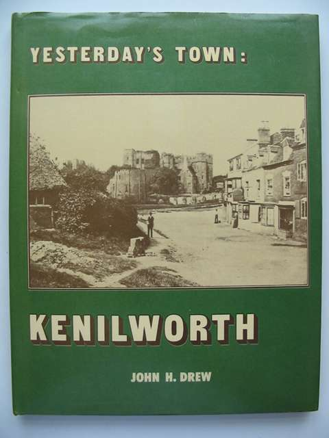 Photo of YESTERDAY'S TOWN: KENNILWORTH written by Drew, John H. published by Barracuda Books (STOCK CODE: 630952)  for sale by Stella & Rose's Books