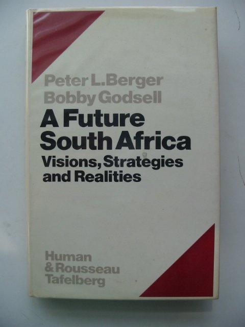 Photo of A FUTURE SOUTH AFRICA written by Berger, Peter L. published by Human & Rousseau (STOCK CODE: 652765)  for sale by Stella & Rose's Books