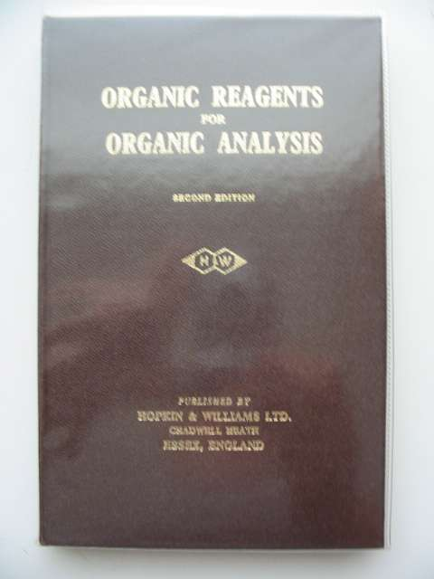 Photo of ORGANIC REAGENTS FOR ORGANIC ANALYSIS published by Hopkin & Williams Ltd. (STOCK CODE: 654273)  for sale by Stella & Rose's Books