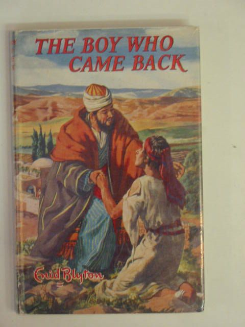 Photo of THE BOY WHO CAME BACK written by Blyton, Enid illustrated by Walker, Elsie published by Lutterworth Press (STOCK CODE: 654735)  for sale by Stella & Rose's Books