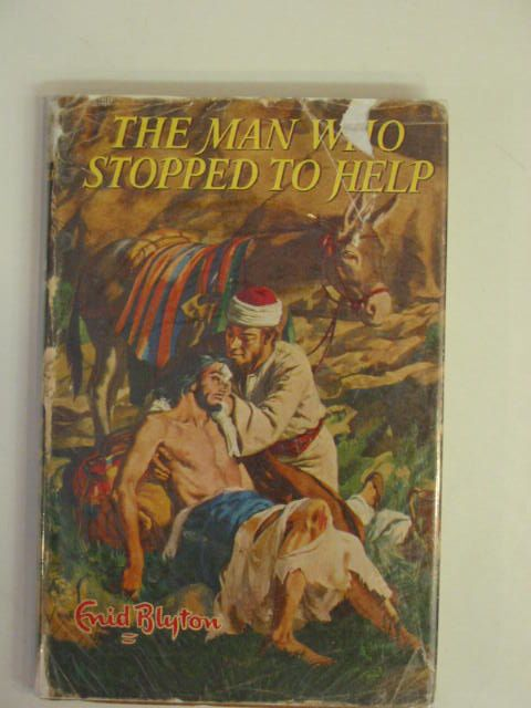 Photo of THE MAN WHO STOPPED TO HELP written by Blyton, Enid illustrated by Walker, Elsie published by Lutterworth Press (STOCK CODE: 656245)  for sale by Stella & Rose's Books