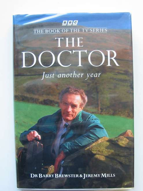Photo of THE DOCTOR written by Brewster, Barry<br />Mills, Jeremy published by BBC Books (STOCK CODE: 658238)  for sale by Stella & Rose's Books