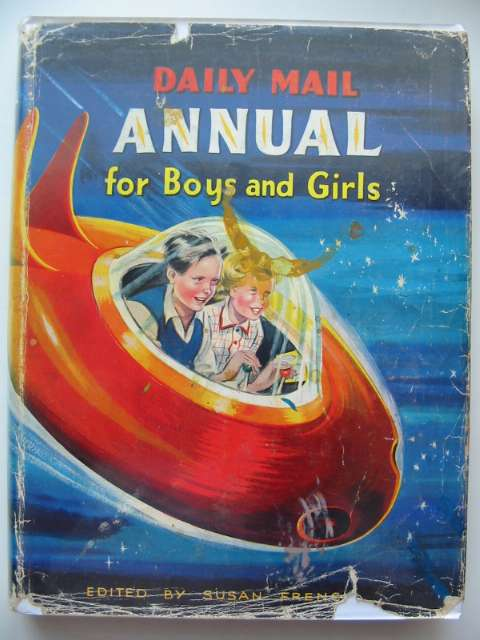 Photo of DAILY MAIL ANNUAL FOR BOYS AND GIRLS written by French, Susan<br />Blyton, Enid<br />Chappell, Mollie published by Daily Mail (STOCK CODE: 659194)  for sale by Stella & Rose's Books