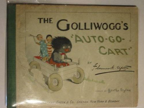 Photo of THE GOLLIWOGG'S 'AUTO-GO-CART' written by Upton, Bertha illustrated by Upton, Florence published by Longmans, Green & Co. (STOCK CODE: 661315)  for sale by Stella & Rose's Books