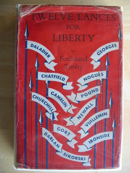 Photo of TWELVE LANCES FOR LIBERTY written by Tuohy, Ferdinand published by Nicholson & Watson (STOCK CODE: 661449)  for sale by Stella & Rose's Books