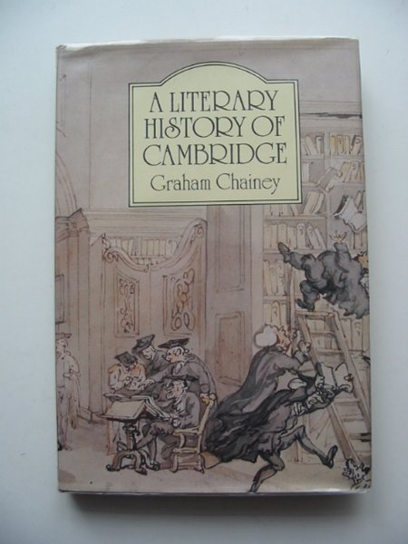 Photo of A LITERARY HISTORY OF CAMBRIDGE written by Chainey, Graham published by The Pevensey Press (STOCK CODE: 662221)  for sale by Stella & Rose's Books