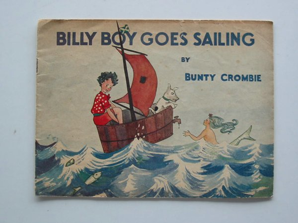 Photo of BILLY BOY GOES SAILING written by Crombie, Bunty illustrated by Crombie, Bunty published by T.V. Boardman & Company Limited (STOCK CODE: 662529)  for sale by Stella & Rose's Books