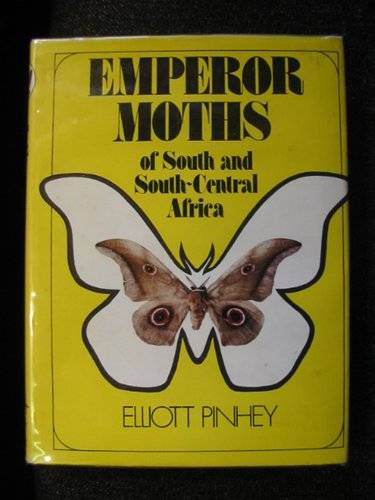 Photo of EMPEROR MOTHS OF SOUTH AND SOUTH CENTRAL AFRICA written by Pinhey, Elliot published by C. Struik (STOCK CODE: 663603)  for sale by Stella & Rose's Books