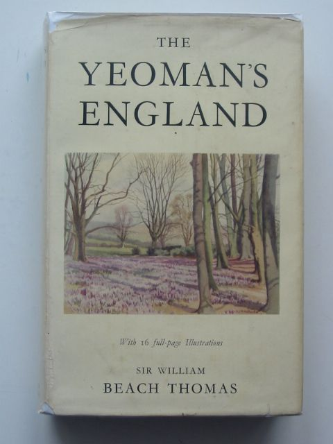 Photo of THE YEOMAN'S ENGLAND written by Thomas, William Beach published by Alexander Maclehose & Co. (STOCK CODE: 663633)  for sale by Stella & Rose's Books
