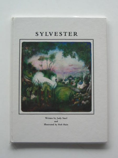 Photo of SYLVESTER written by Steel, Judy illustrated by Hain, Robin published by The Amaising Publishing House Ltd. (STOCK CODE: 668601)  for sale by Stella & Rose's Books