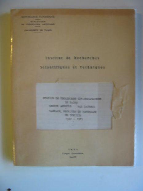 Photo of BAGUAGE, REPRISES ET CONTROLES EN TUNISIE 1967-1971 written by Arnould, Michel<br />Lachaux, Max published by Institut De Recherches Scientifiques Et Techniques (STOCK CODE: 669890)  for sale by Stella & Rose's Books