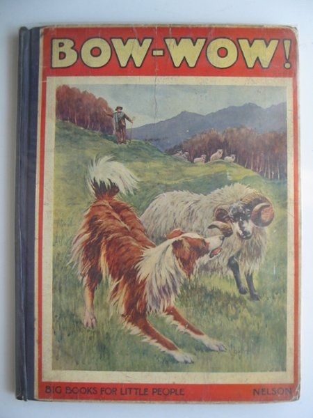 Photo of BOW-WOW written by Bayne, Marie illustrated by Rankin, Scott published by Thomas Nelson & Sons (STOCK CODE: 672963)  for sale by Stella & Rose's Books