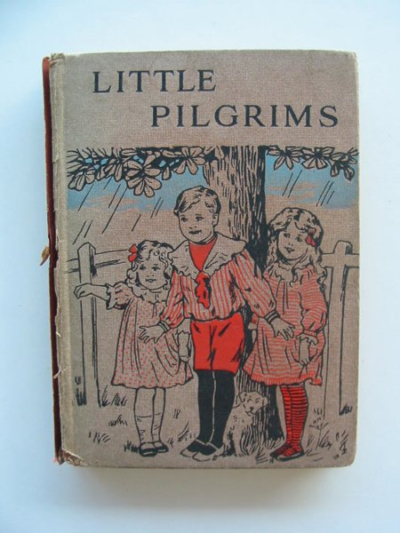 Photo of LITTLE PILGRIMS OR GLIMPSES OF CHILD LIFE written by Young, Annie M. published by Charles H. Kelly (STOCK CODE: 674557)  for sale by Stella & Rose's Books