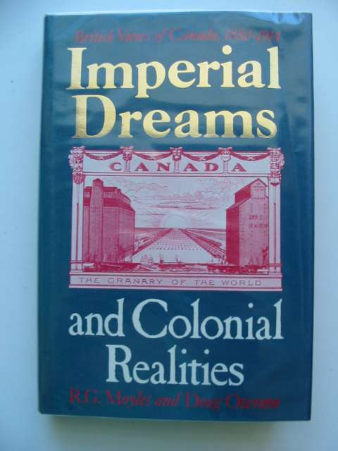 Photo of IMPERIAL DREAMS AND COLONIAL REALITIES written by Moyles, R.G.<br />Owram, Doug published by University Of Toronto Press (STOCK CODE: 675563)  for sale by Stella & Rose's Books