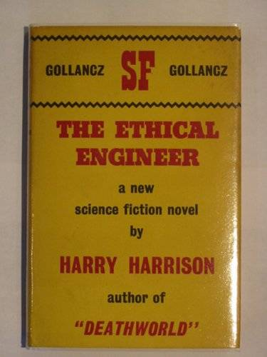 Photo of THE ETHICAL ENGINEER written by Harrison, Harry published by Victor Gollancz (STOCK CODE: 675663)  for sale by Stella & Rose's Books
