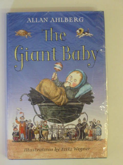 Photo of THE GIANT BABY written by Ahlberg, Allan illustrated by Wegner, Fritz published by Viking (STOCK CODE: 675933)  for sale by Stella & Rose's Books