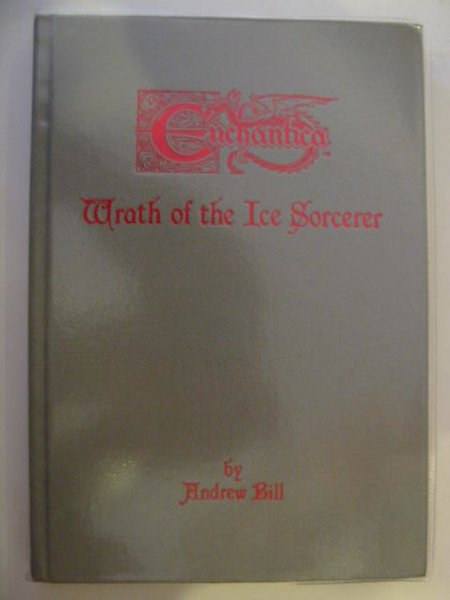 Photo of WRATH OF THE ICE SORCERER written by Bill, Andrew illustrated by Woodward, John<br />Bill, Andrew published by Holland Studio Craft Ltd. (STOCK CODE: 677890)  for sale by Stella & Rose's Books