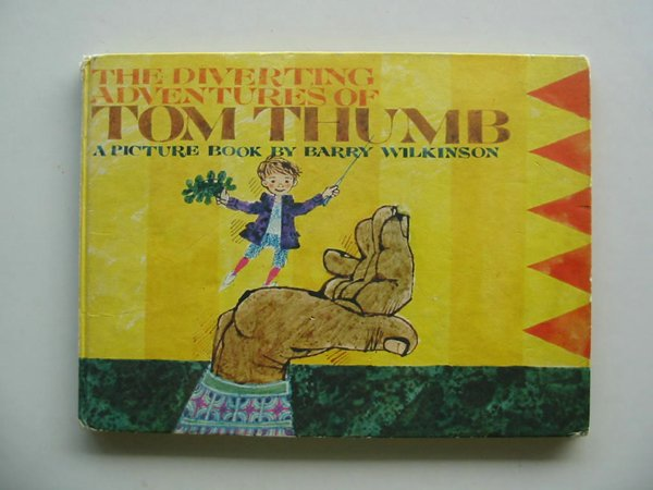 Photo of THE DIVERTING ADVENTURES OF TOM THUMB written by Wilkinson, Barry illustrated by Wilkinson, Barry published by The Bodley Head (STOCK CODE: 678218)  for sale by Stella & Rose's Books