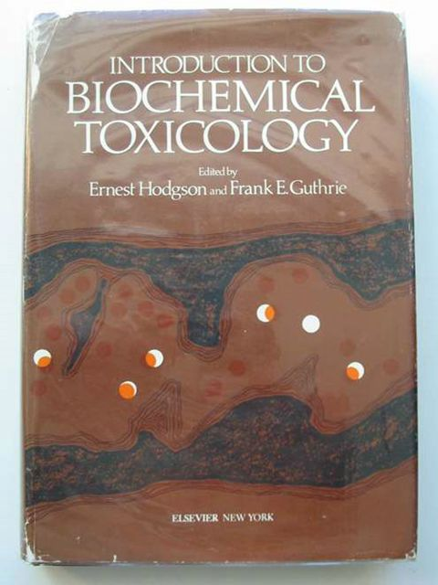 Photo of INTRODUCTION TO BIOCHEMICAL TOXICOLOGY written by Hodgson, Ernest<br />Guthrie, Frank E. published by Elsevier (STOCK CODE: 678858)  for sale by Stella & Rose's Books
