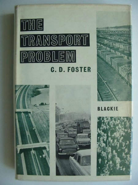 Photo of THE TRANSPORT PROBLEM written by Foster, C.D. published by Blackie & Son Ltd. (STOCK CODE: 679782)  for sale by Stella & Rose's Books