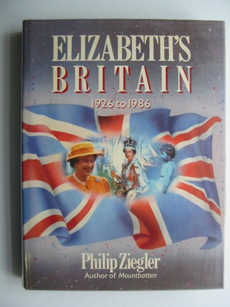 Photo of ELIZABETH'S BRITAIN 1926-1986 written by Ziegler, Philip published by Guild Publishing (STOCK CODE: 680569)  for sale by Stella & Rose's Books
