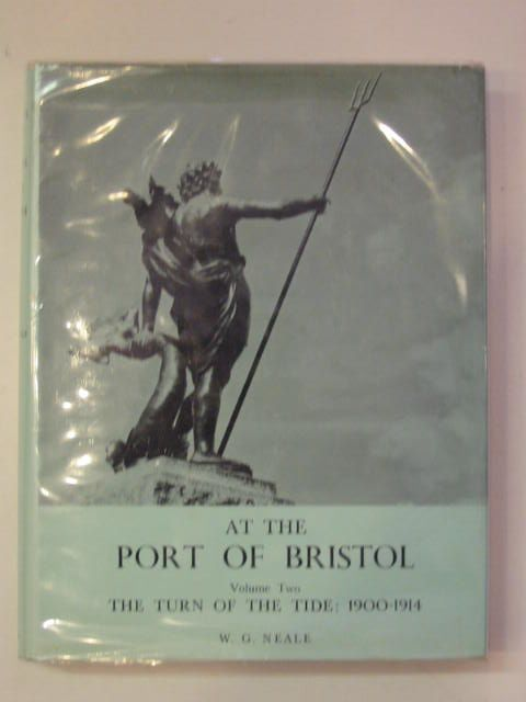 Photo of AT THE PORT OF BRISTOL VOLUME TWO written by Neale, W.G. published by The Port Of Bristol Authority (STOCK CODE: 682806)  for sale by Stella & Rose's Books