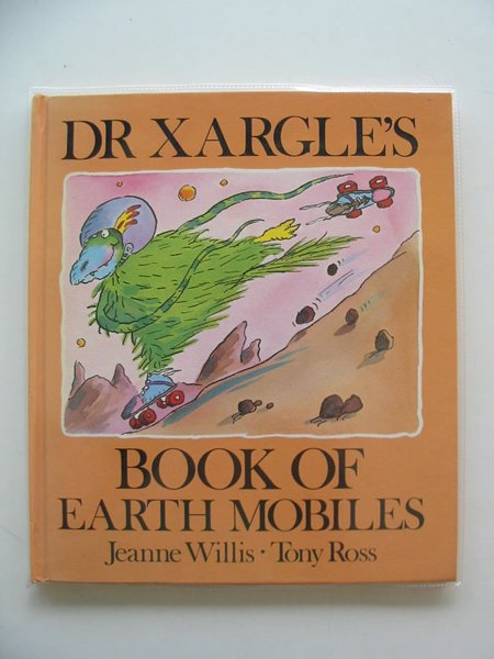 Photo of DR XARGLE'S BOOK OF EARTH MOBILES written by Willis, Jeanne illustrated by Ross, Tony published by Andersen Press (STOCK CODE: 682881)  for sale by Stella & Rose's Books