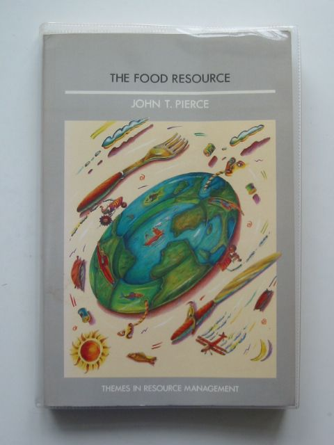 Photo of THE FOOD RESOURCE written by Pierce, John T. published by Longman Scientific & Technical (STOCK CODE: 683974)  for sale by Stella & Rose's Books