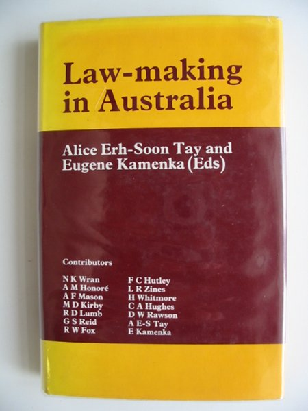 Photo of LAW-MAKING IN AUSTRALIA written by Tay, Alice Erh-Soon<br />Kamenka, Eugene published by Edward Arnold (STOCK CODE: 685137)  for sale by Stella & Rose's Books