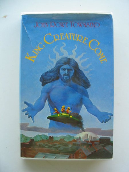 Photo of KING CREATURE, COME written by Townsend, John Rowe published by Oxford University Press (STOCK CODE: 688953)  for sale by Stella & Rose's Books